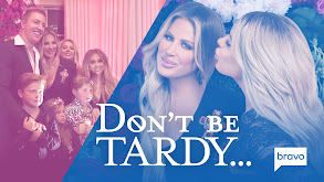 Don't Be Tardy ... thumbnail