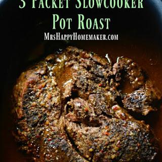 Easy 3 Packet Slow Cooker Pot Roast.