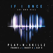 Si Una Vez ((If I Once)[English Version]) (feat. Frankie J, Becky G & Kap G)