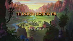 The Amazing Treehorn Girl thumbnail