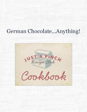 German Chocolate...Anything!