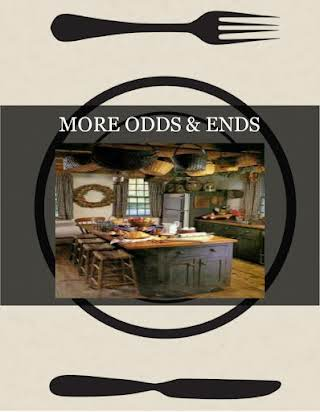 MORE ODDS & ENDS
