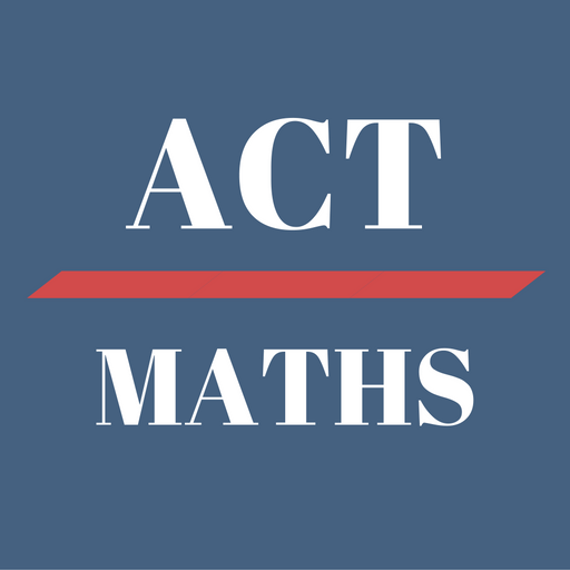 Maths Practice - ACT 2018 Exam