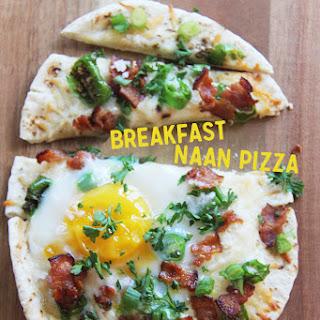Breakfast Naan Pizza.