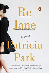 Re Jane: A Novel - Patricia Park