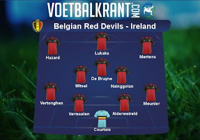 Dit zijn de vermoedelijke 11 Rode Duivels die tegen Ierland starten