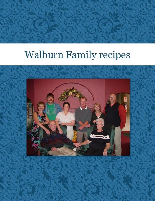 Walburn Family recipes
