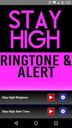 Stay High Ringtone and Alert
