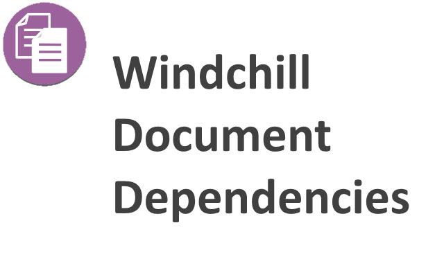 Windchill Document Dependencies