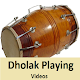 Download Learn  to Play Dholak VIDEOS Dhol Playing App For PC Windows and Mac