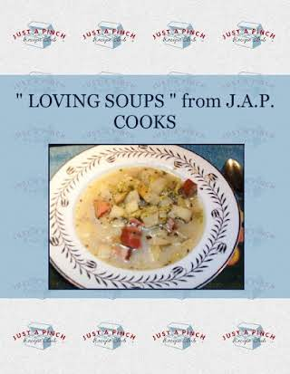""""""" LOVING SOUPS """" from  J.A.P. COOKS"""