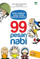 99 Pesan Nabi (Edisi Lengkap Komik Hadis Bukhari-Muslim) | RBI