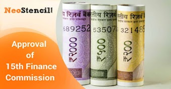 Approval of 15th Finance Commission