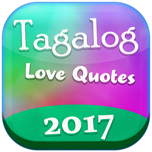Tagalog Love Quotes 2017