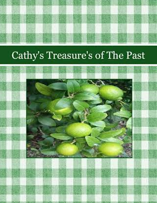 Cathy's Treasure's of The Past