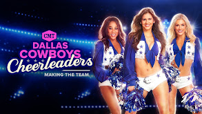 Dallas Cowboys Cheerleaders: Making the Team thumbnail