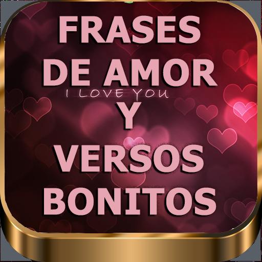 Frases de Amor y Versos Bonitos para Enamorar