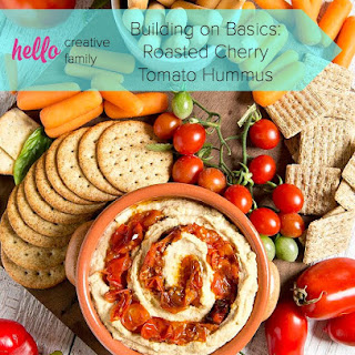Building on Basics- Roasted Cherry Tomato Hummus