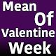 Mean Of Valentine Week Download on Windows