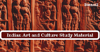 Indian Art and Culture for UPSC exam