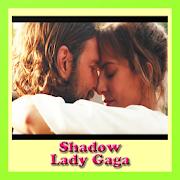 SHADOW - Lady Gaga - Video Subtitle Lyric