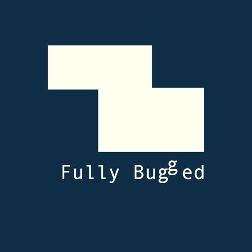 Fully Bugged avatar image