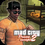 Prison Escape 2 New Jail Mad City Stories [Mega Mod] APK Free Download