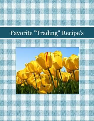 "Favorite ""Trading"" Recipe's"