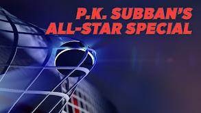 P.K. Subban's All-Star Special thumbnail