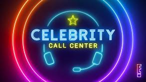 Celebrity Call Center thumbnail