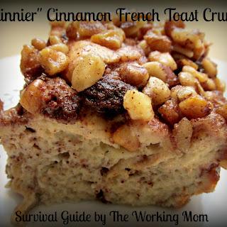 """""""Skinnier"""" Cinnamon French Toast Crunch Casserole"""