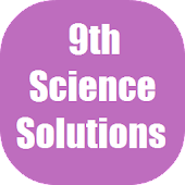 Science IX Solutions for NCERT