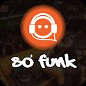 Só Funk - o maior aplicativo de Funk do Brasil icon