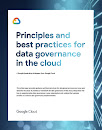 Report with Google Cloud logo and title: Principles and best practices for data governance in the cloud