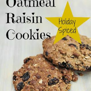 Spiced Oatmeal Raisin Cookies.