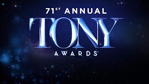 The 71st Annual Tony Awards thumbnail