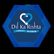 Dil ka Rishta - Loyalty Program