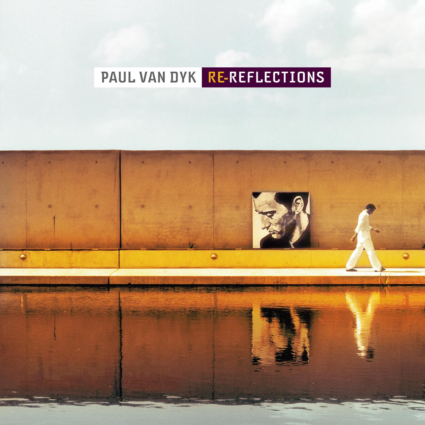 Album Artist: Paul van Dyk / Album Title: Re-Reflections [Custom Album Art without Labels]