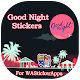 Download Good Night Stickers for WhatsApp For PC Windows and Mac