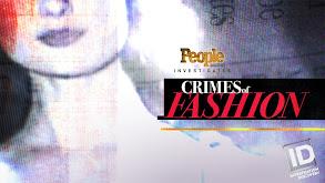 People Magazine Investigates: Crimes of Fashion thumbnail