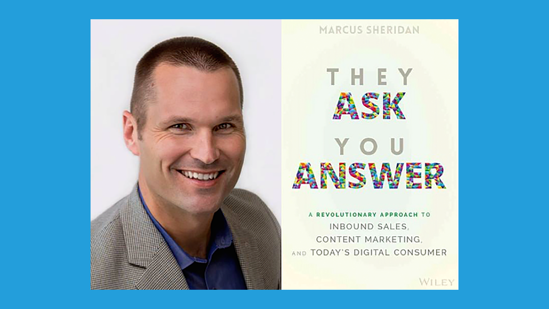Marcus Sheridan - Author, Speaker, former 'Pool Guy' - They Ask You Answer Founder.