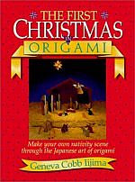 Photo: The First Christmas in Origami , Word Entertainment Ltd(UK) 1993 Iijima, Geneva Cobb, Thomas Nelson Publishers Paperback 72 pp ISBN 0840735448