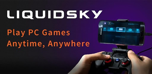 LiquidSky PC Cloud Gaming on Android (Closed Beta) 0 4 14