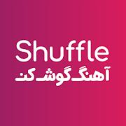 Shuffle آهنگ گوش کن
