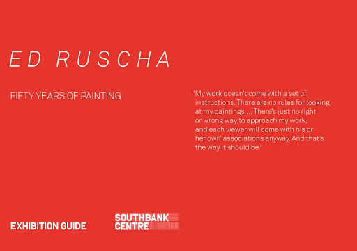 Exhibition Guide for Ed Ruscha: 50 Years of Painting, Hayward Gallery, 2009