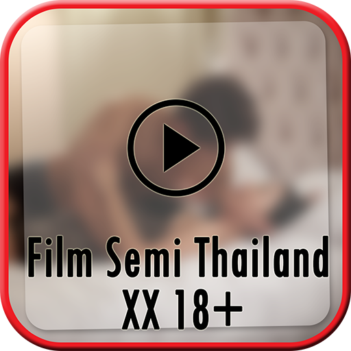 Download Film Semi Thailand Video 18 Google Play softwares