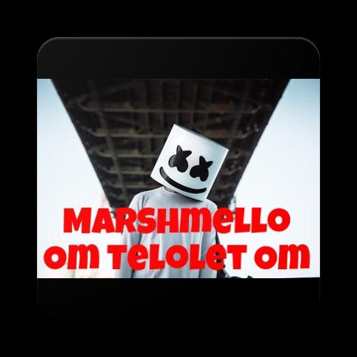 Marshmello Mp3 Om Telolet Om