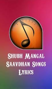 Download Shubh Mangal Saavdhan Songs Lyrics For PC Windows and Mac apk screenshot 1