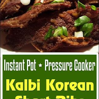 Pressure Cooker Kalbi Korean Short Ribs.