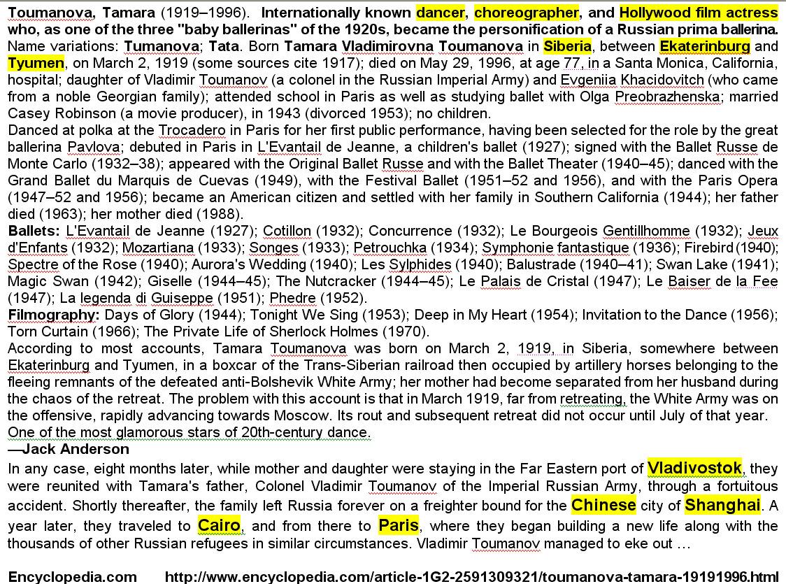 Photo: Страничка с фрагментами биографии Тамары Тумановой из Encyclopedia.com размещена по адресу -      http://www.encyclopedia.com/article-1G2-2591309321/toumanova-tamara-19191996.html Семья Тамары выехала из России (Владивостока) в Шанхай вероятно в конце 1919 года